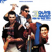 CD 3 GUYS NAKED FROM THE WAIST DOWN - Original Broadway Cast 1985