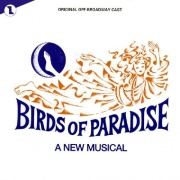 CD BIRDS OF PARADISE - Original Cast 1987