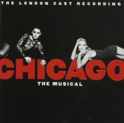 CD CHICAGO - London Revival Cast 1998