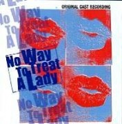 CD NO WAY TO TREAT A LADY - Original New York Cast 1997