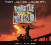 CD WHISTLE DOWN THE WIND - Original London Cast 1998