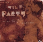 CD WILD PARTY - Original Broadway Cast 2000
