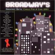 CD Broadway\'s Greatest Gifts - Carols for a cure 2001