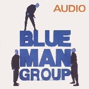 CD BLUE MAN GROUP - Original Cast 1999