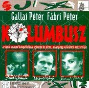 CD KOLUMBUSZ - Original Ungarn Cast 1993