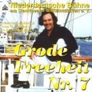 CD GRODE FREEHEIT NR. 7 - Original Cast 2001