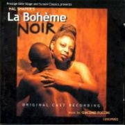 CD LA BOHEME: NOIR - THE BLACK VERSION - Original Cape Town Cast 1997