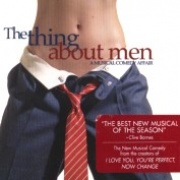 CD THING ABOUT MEN, THE - Original New York Cast 2004