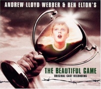 CD BEAUTIFUL GAME, THE \(NEW EDITION\) - Original London Cast 2000