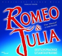 CD ROMEO & JULIA - Original Vienna Cast 2005