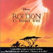 CD LION KING, THE - Le Disque D\'Or