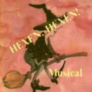 CD HEXEN, HEXEN - Original Cast 1997 - (Wilfried Michl, Gudrun Michl) Barbara Abdel Nur, Sabine Somogyi, Irene Dombeck, Yvonne Szymiczek.  Semi professional Musical in substandard quality as CD-R.