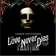 CD LOVE NEVER DIES - Original London Cast 2010