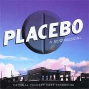 CD PLACEBO - Original US Cast 2010