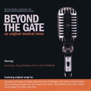 CD BEYOND THE GATE - An Original Musical Revue - London Cast 2011
