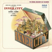 CD INNER CITY - Original Broadway Cast 1971