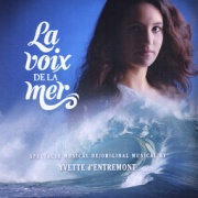 CD VOIX DE LA MER, LA - Original French Cast 2013