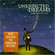 CD Unexpected Dreams - Songs From the Stars