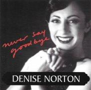 CD Norton, Denise - Never Say Goodbye