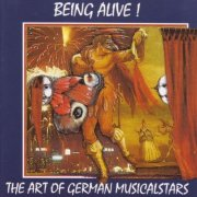 CD Being Alive - The Art Of German Musicalstars