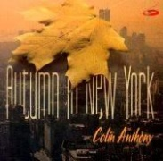 CD Anthony, Colin - Autumn In New York