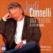 CD Connelli, Judi - Back To Before \( A Life In A Song\)