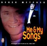 CD Metzger, Derek - Me And My Songs