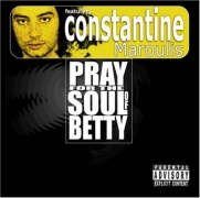 CD Maroulis, Constantine - Pray For The Soul Of Betty