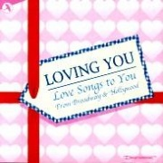 CD LOVING YOU � LOVESONGS TO YOU