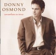 CD Osmond, Donny - Somewhere in Time