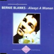CD Blanks, Bernie - Always A Woman