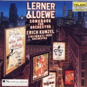 CD Kunzel, Erich & The Cincinnati Pops Orchestra - Lerner & Loewe