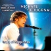 CD Tschuggnall, Michael - Tears Of Happiness