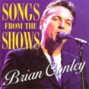 CD Conley, Brian - Songs From The Shows