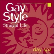 CD Gay Style For The Straight Life: Day Spa