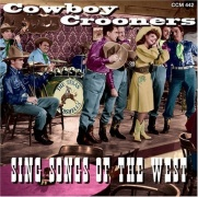 CD Cowboy Crooners Sing Songs Of The West