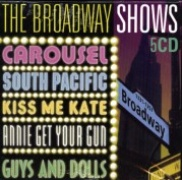 CD Broadway Shows \(5 CD-Box: Carousel, South Pacific, Kiss Me Kate, Annie Get Your Gun, Guys & Dolls