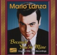 CD Lanza, Mario - Because You\'re Mine & The Student Prince