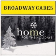 CD Broadway Cares - Home For The Holidays