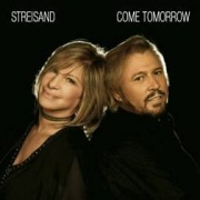 CD Streisand, Barbra & Barry Gibb - Come Tomorrow incl. Remixtrack
