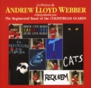 CD Regimental Band of the Goldstream Guards - La Musica de Andrew Lloyd Webber