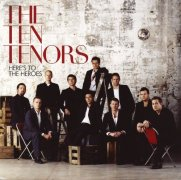 CD Ten Tenors, The - Here\'s To The Heroes