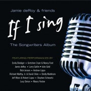 CD Deroy, Jamie & Friends - If I Sing