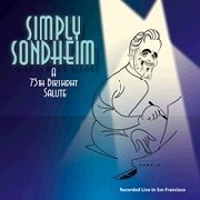 CD Simply Sondheim - tribute concert in honor of Stephen Sondheim\'s 75th birthday