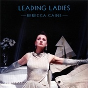 CD Caine, Rebecca - Leading Ladies