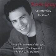 CD Gray, Kevin - It\'s My Time To Shine