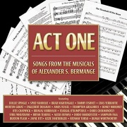 CD Bermange, Alexander - Act One - Songs From The Musicals Of Alexander S. Bermange