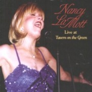 CD LaMott, Nancy - Live At Tavern On The Green