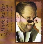 CD McVey, J. Mark - If You Really Knew Me - The Music of Marvin Hamlisch