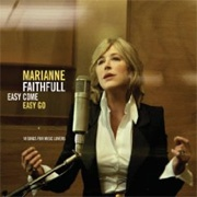 CD Faithfull, Marianne - Easy Come, Easy Go